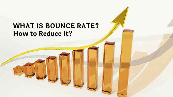 What Is Bounce Rate? 8 Ways to Reduce Bounce Rate