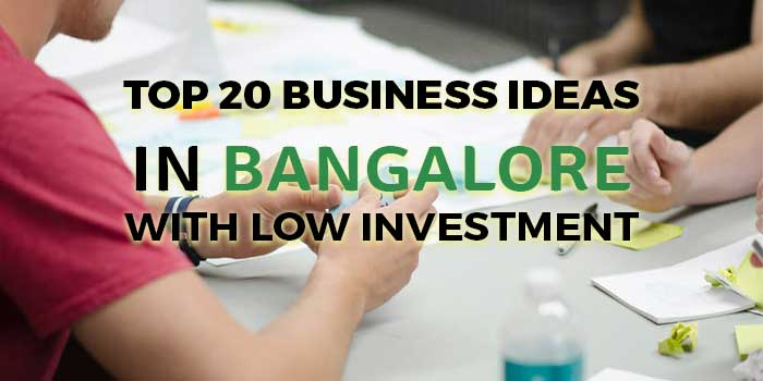 43 Business Ideas in Bangalore with Low Investment and High Profits