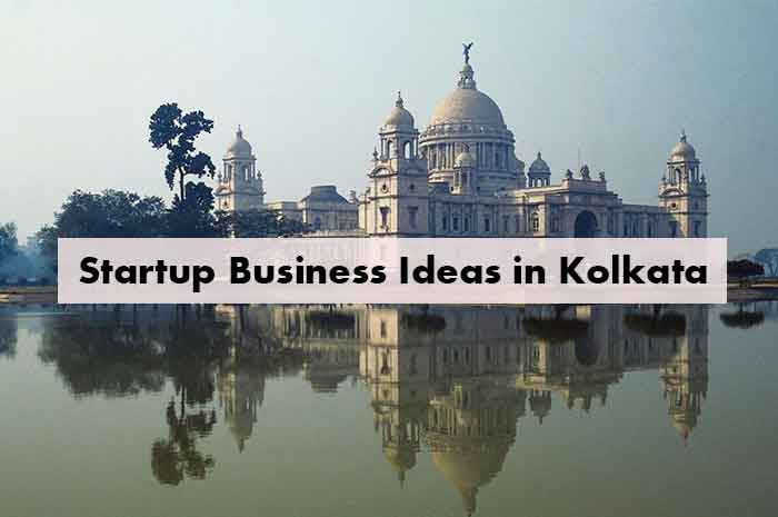Startup Business Ideas in Kolkata