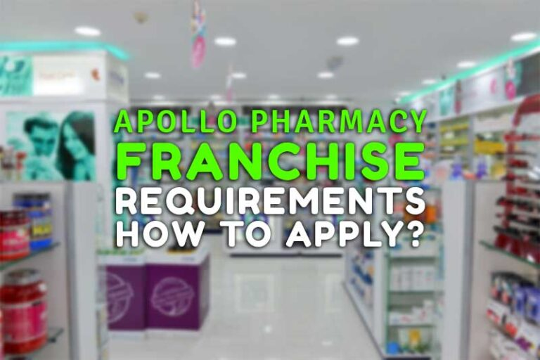 Apollo Pharmacy Franchise, Requirements, How to Apply