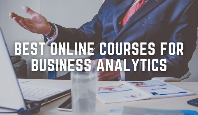 Top 10 Best Online Courses for Business Analytics