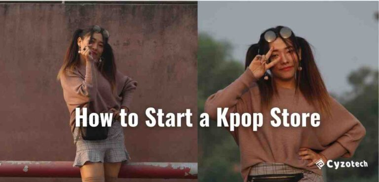 How to Start a Kpop Store – Best Business Opportunity